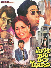 JAANE BHI DO YAARO This 1983 Hindi film is a perfect mockery on the long running corruption of the Indian politicians & officialdom. Watch to relate Then VS Now.