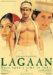LAGAAN 2001 Indian epic sports drama. An Indian Village from the era when India was ruled by the British. One stupid officer challenges for a cricket match & if the villagers win they can celebrate their victory as a tax waiver. Do they win? Oh yeah, they do but their journey is far too interesting than these words.
