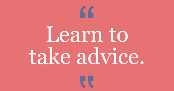 learn-to-take-advice-quote