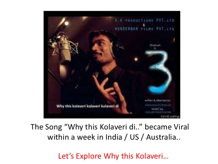 14 Things You Should Know About 'Why This Kolaveri Di'