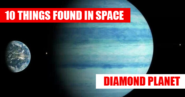 10 Most Amazing Things Ever Found In Space