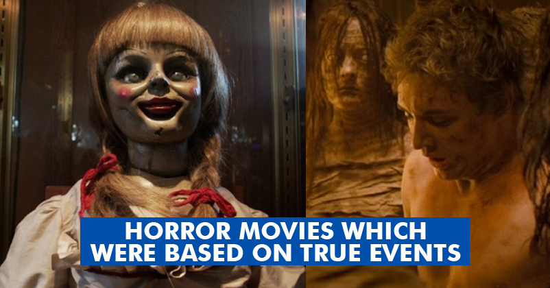 10 Scary Horror Movies Based On True Events