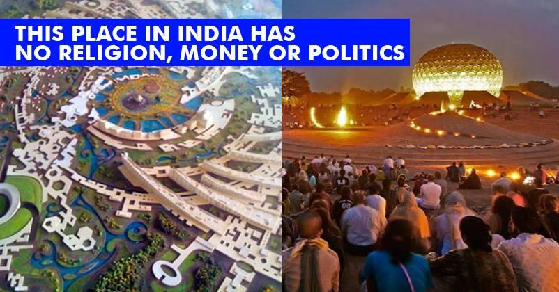 This Amazing Place In India Has NO Politics, Money ...