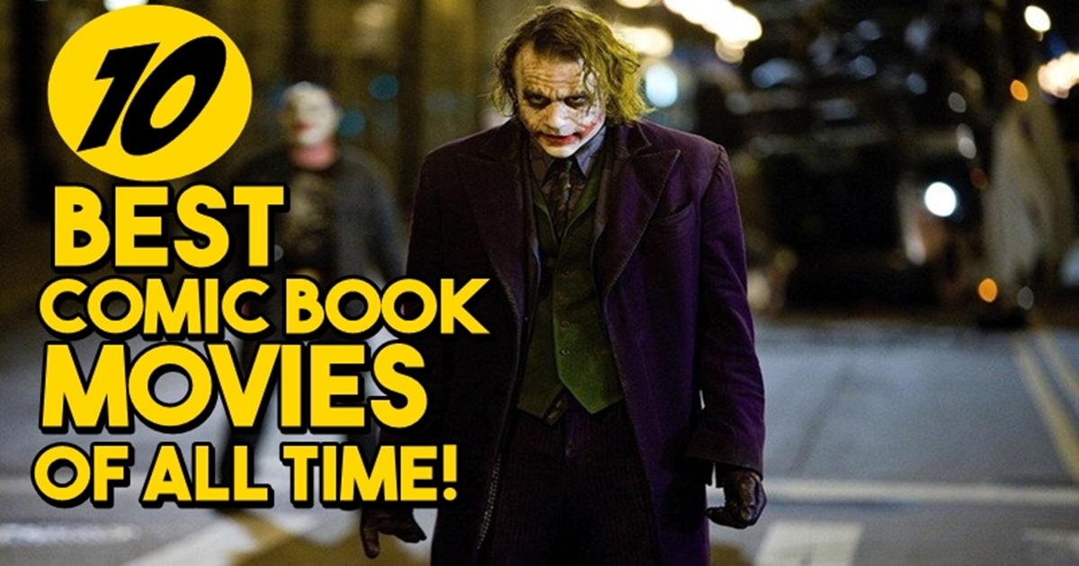 Top 10 best comic book movies list