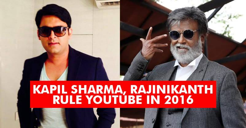 Kapil Sharma & Rajinikanth Are Ruling YouTube In 2016! You
