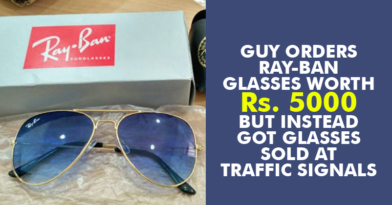 32350fc6c8 Man Ordered  Ray-Ban  Online   Guess What