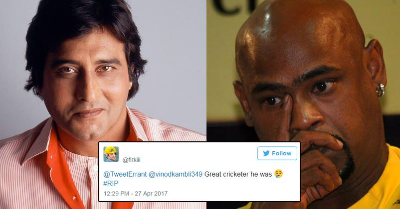A Twitter User Mourned For Vinod Kambli Instead Of Vinod Khanna, The  Cricketer Lashed Out Angrily - RVCJ Media