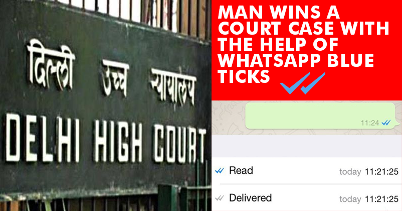 Delhi Old Man Won A Court Case With Help Of WhatsApp's Blue