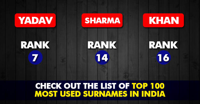 100 Most Popular Surnames In India! Check Out Which One Is On The
