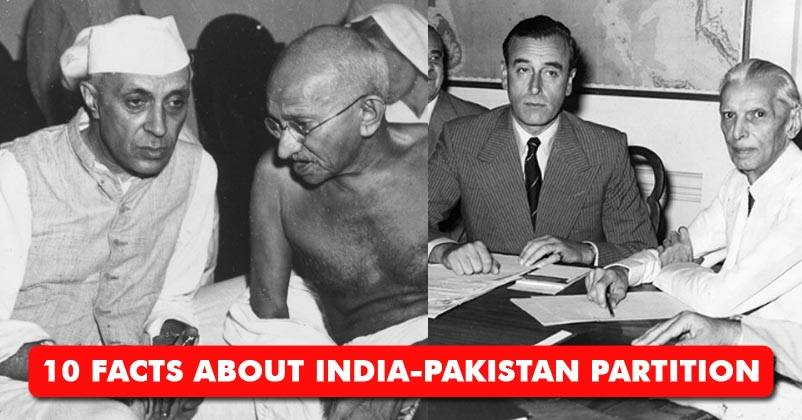 10 Facts About India Pakistan Partition That You Probably Didnt Know