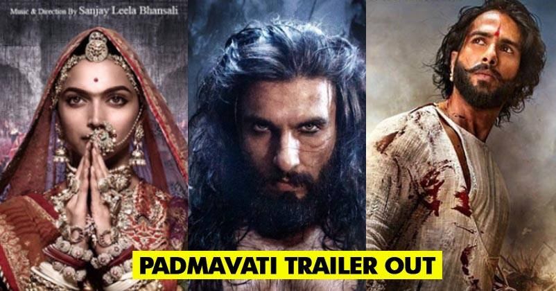 Padmavati Trailer Is Out & Characters Are Just Perfect  It's