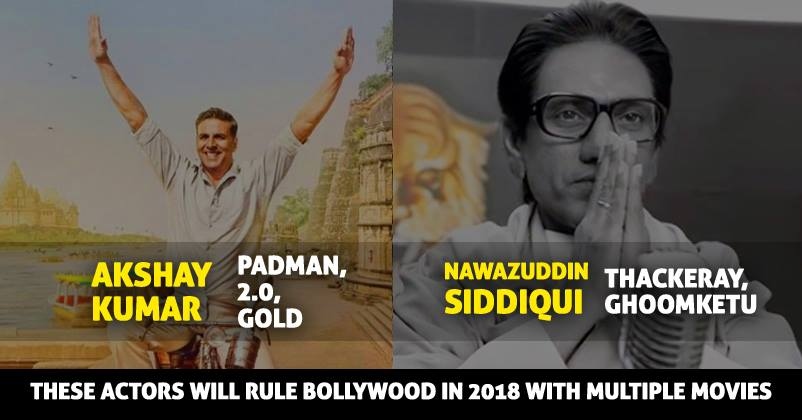 Bollywood Hindi Movies 2018 Actor Name: These Actors Will Rule Bollywood In 2018 With More Than
