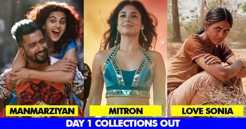 Manmarziyan Mitron Love Sonia 1st Day Collections Out This Movie