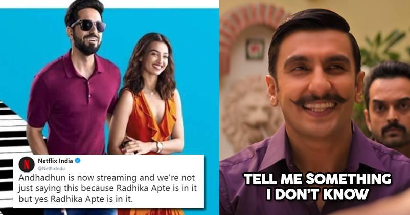 Netflix Jokes About Andhadhun Having Radhika Apte In It, The