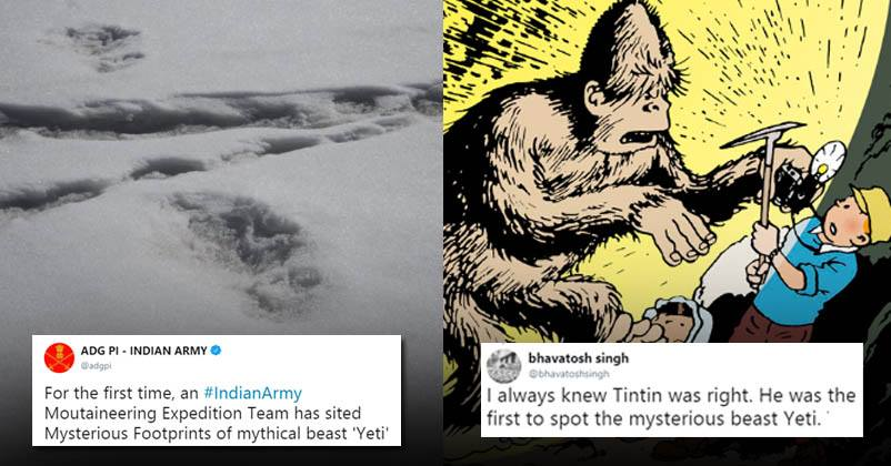 f2449f1e462 Twitter Can't Stop Trolling Indian Army For Claiming To Have Seen Yeti's  Footprints - RVCJ Media