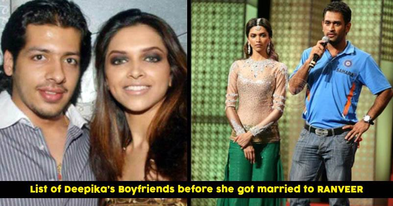 Here Is The List Of Boyfriends Of Bollywood Star Deepika ...
