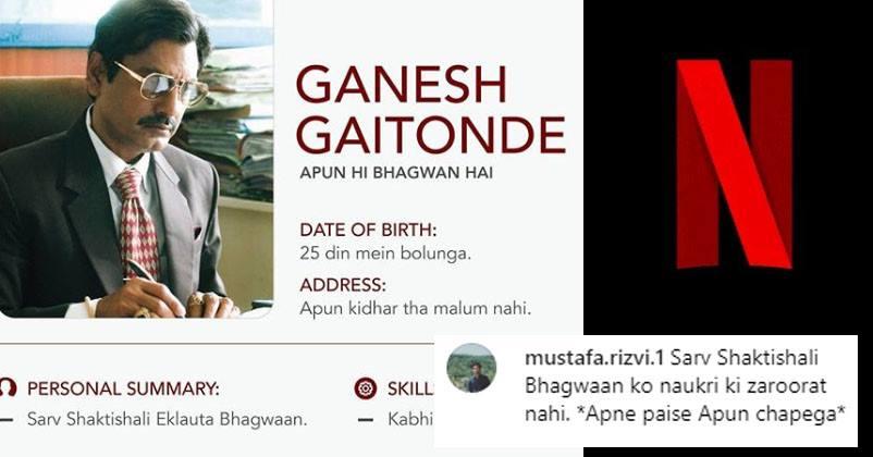 netflix india teased their fans with ganesh gaitonde u0026 39 s cv